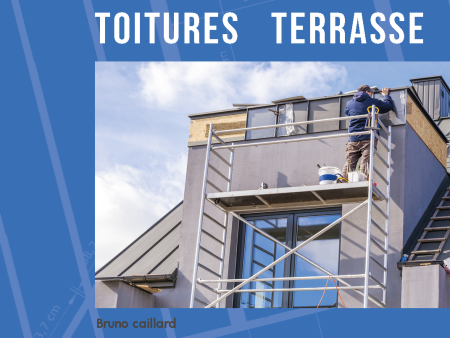 Le guide de construction des toitures terrasses